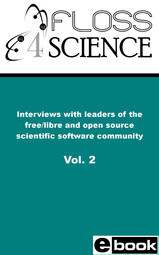 Interviews with leaders of the scientific open source software community Vol. 2