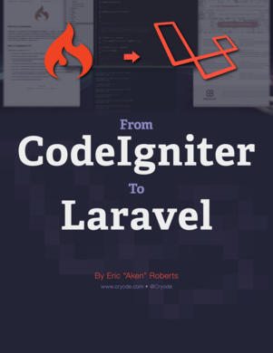 From CodeIgniter to Laravel