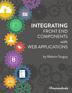 Integrating Front end Components with Web Applications