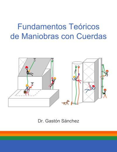 Fundamentos Teóricos de Maniobras con Cuerdas