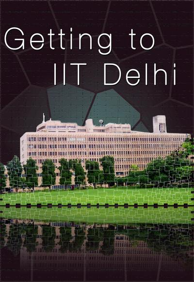 Getting to IIT Delhi