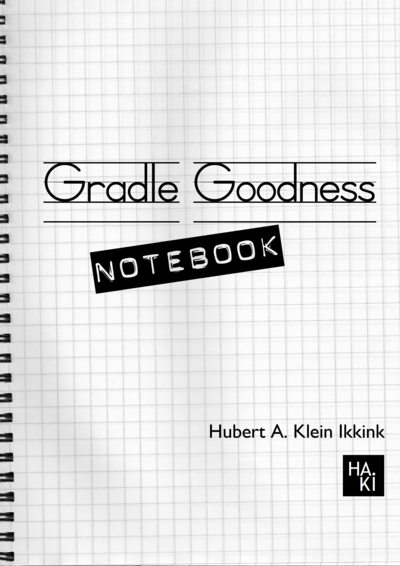 Gradle Goodness Notebook
