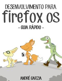 Guia Rápido de Desenvolvimento para Firefox OS cover page
