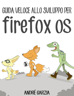 Guida veloce allo sviluppo per Firefox OS