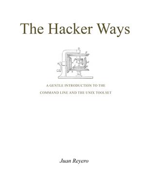 The Hacker Ways