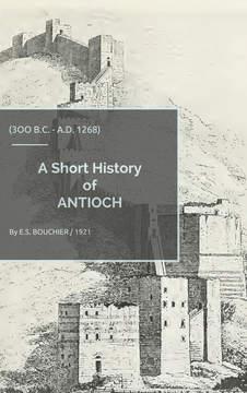 A Short History of ANTIOCH