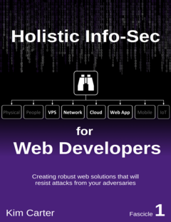Holistic InfoSec For Web Developers, Fascicle 1: VPS, Network, Cloud and Web Applications