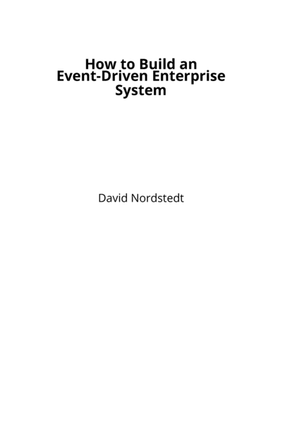 How to Build an Event-Driven Enterprise System