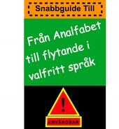 Från analfabet till flytande i valfritt språk