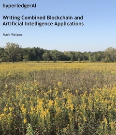 hyperledgerAI: Writing Combined Blockchain and Artificial Intelligence Applications