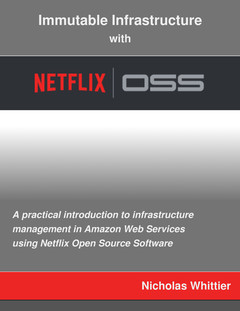 Immutable Infrastructure  With Netflix OSS