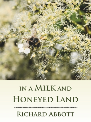In a Milk and Honeyed Land - Sample