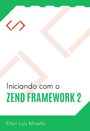 Iniciando com o Zend Framework 2