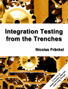 Integration Testing from the Trenches cover page