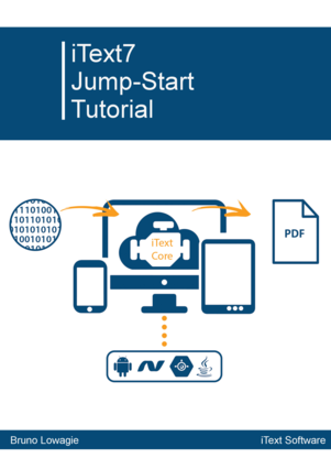 iText 7: Jump-Start Tutorial