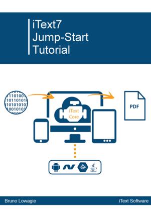 iText 7: Jump-Start Tutorial