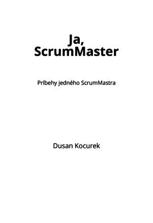 Ja, ScrumMaster