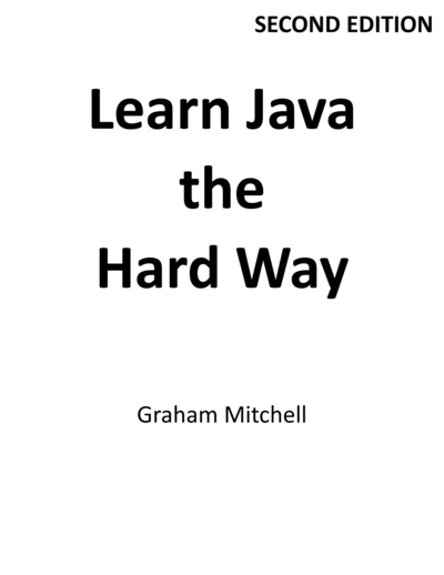 Learn java the hard by graham mitchell leanpub pdfipadkindle learn java the hard way fandeluxe Document