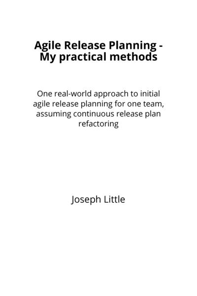 Agile Release Planning - My practical methods