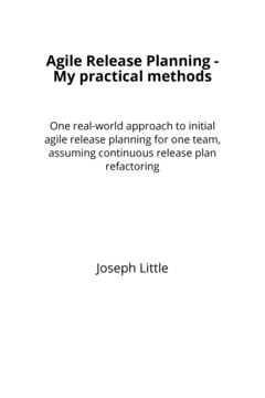 Agile Release Planning - My practical methods cover page