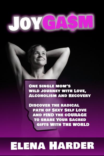 JoyGasm : The Radical Path of Self Love