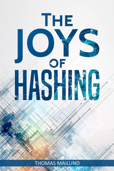 The Joys of Hashing