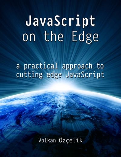 JavaScript on the Edge