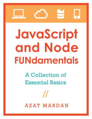 JavaScript and Node FUNdamentals