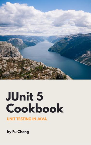JUnit 5 Cookbook