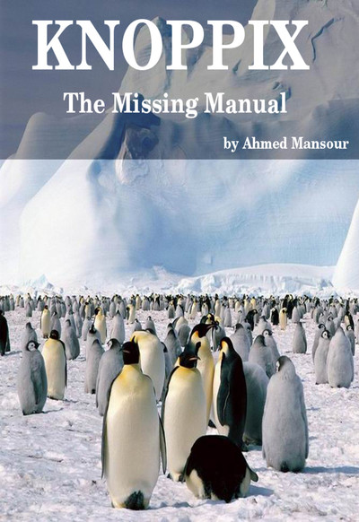 Knoppix : The Missing Manual