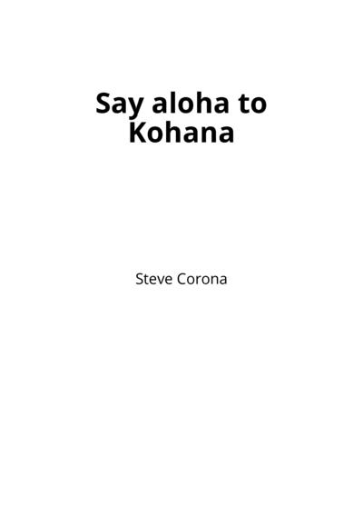 Say aloha to Kohana