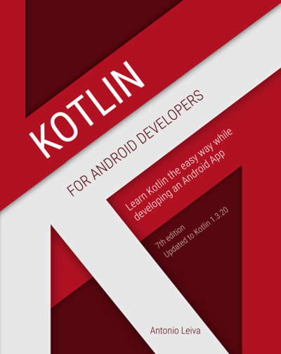 Kotlin for Android Developers by Antonio Leiva