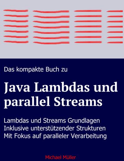 Java Lambdas und (parallel) Streams