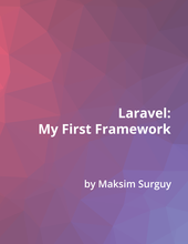 Laravel - my first framework