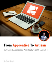 Laravel: From Apprentice To Artisan