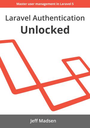 Laravel Authentication Unlocked