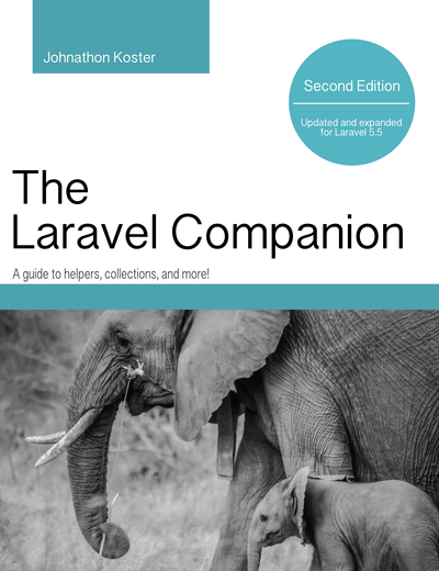 Laravel Companion: Second Edition