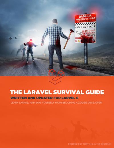 The Laravel Survival Guide