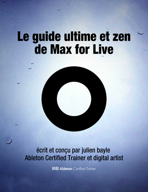 Le Guide Ultime et Zen de Max for Live cover page