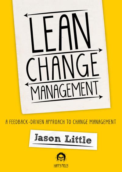 Lean Change Management 2nd Edition