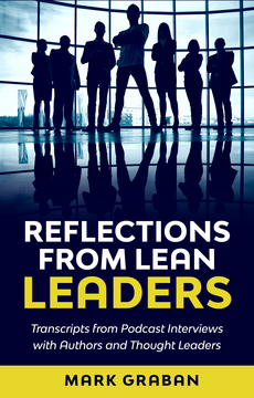 Reflections From Lean Leaders