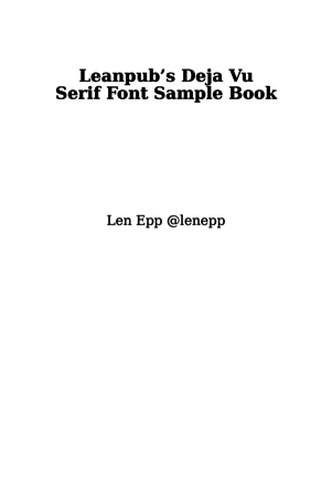 Leanpub's Deja Vu Serif Font Sample Book