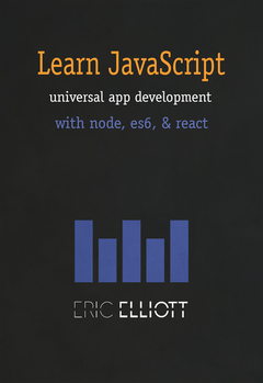 Learn Universal JavaScript App Development