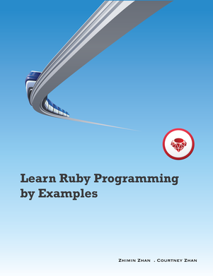Learn Ruby Programming by Examples