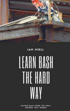 Learn Bash the Hard Way
