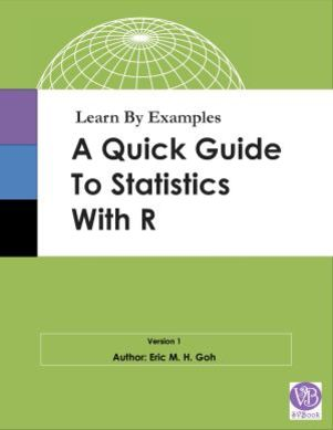 Learn By Examples: A Quick Guide to Statistics with R