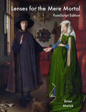 Lenses for the Mere Mortal: PureScript Edition