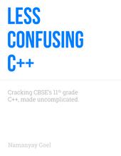 Less Confusing C++