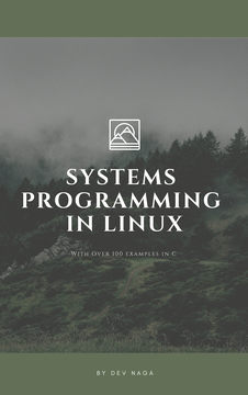Systems Programming in Linux With C