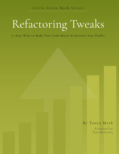 Refactoring Tweaks: 7+ Easy Wins to Make Your Code Better & Increase Your Profits